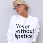 Never without lipstick
