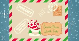 To Santa Claus, North Pole…