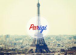 Parigi, il viaggio perfetto a San Valentino