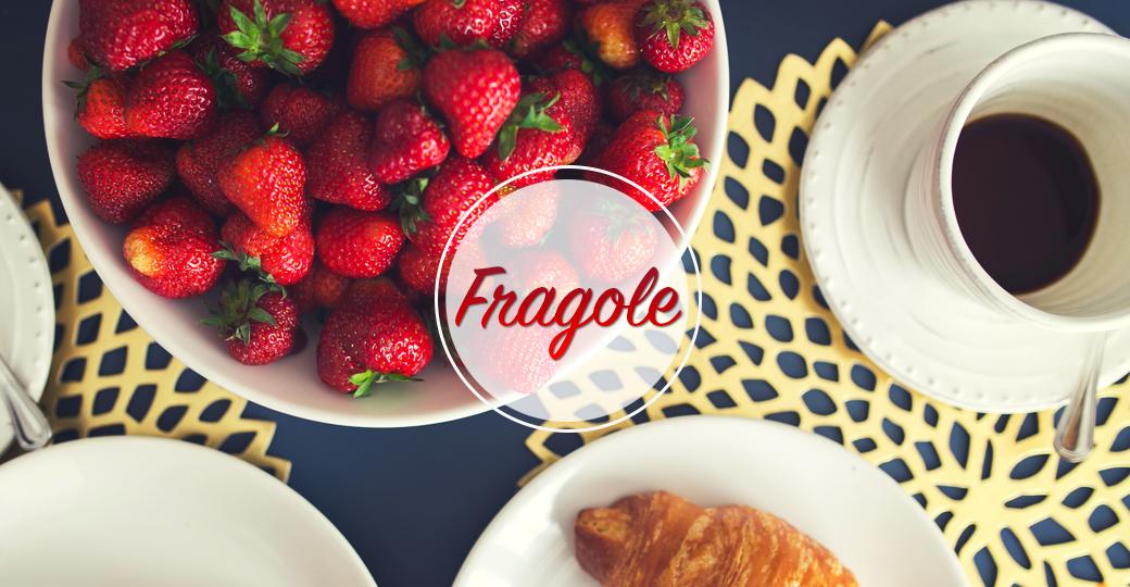 Finalmente fragole: bellezza e gusto