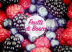 Inizia l'estate… e vai con i frutti di bosco
