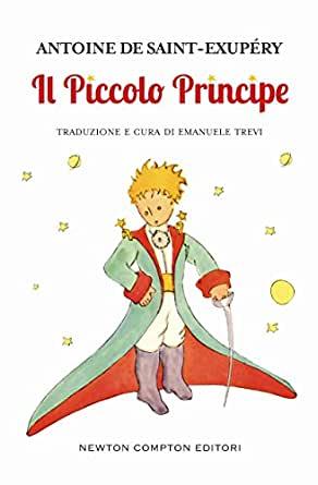 Antoine De Saint Exupery - Il piccolo principe