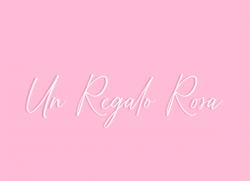 Un Regalo Rosa